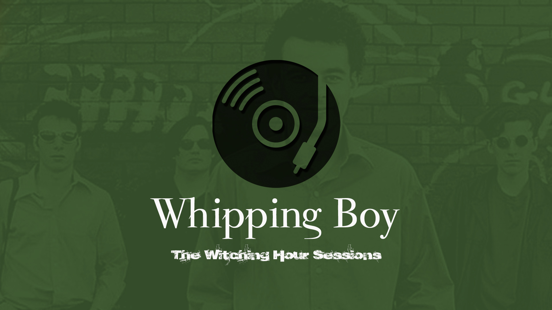 The Witching Hour Sessions – Whipping Boy